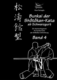 Cover Bunkai der Shôtôkan-Kata ab Schwarzgurt / Band 4 / eBook