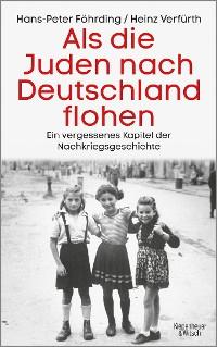 Cover Als die Juden nach Deutschland flohen
