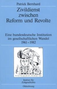 Cover Zivildienst zwischen Reform und Revolte