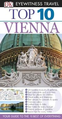 Cover DK Eyewitness Top 10 Travel Guide: Vienna