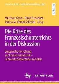 Cover Die Krise des Französischunterrichts in der Diskussion