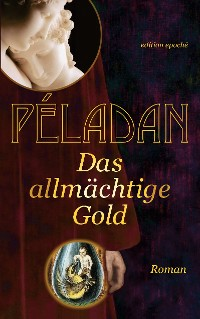 Cover Das allmächtige Gold