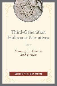 Cover Third-Generation Holocaust Narratives