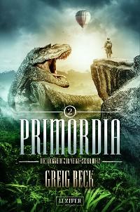 Cover PRIMORDIA 2 - Die Rückkehr zur vergessenen Welt