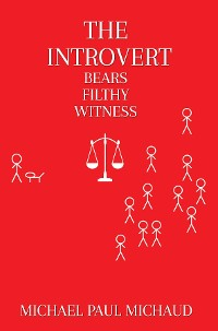 Cover The Introvert Bears Filthy Witness
