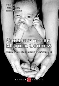 Cover Children of the Mother Goddess. History of Mediterranean Neonates