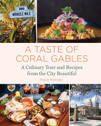 Cover A Taste of Coral Gables