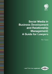Cover Social Media in Business Development and Relationship Management
