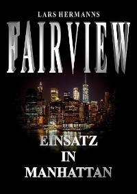 Cover FAIRVIEW – Einsatz in Manhattan