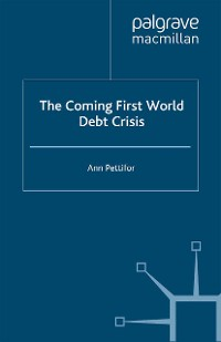 Cover The Coming First World Debt Crisis