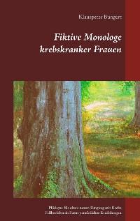 Cover Fiktive Monologe krebskranker Frauen