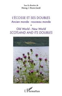 Cover L'ecosse et ses doubles - ancien monde - nouveau monde - old