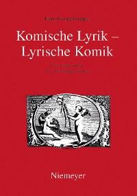 Cover Komische Lyrik – Lyrische Komik