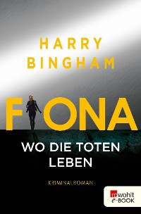 Cover Fiona: Wo die Toten leben