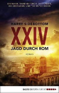 Cover Jagd durch Rom - XXIV