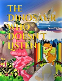 Cover The Dinosaur Who Doesn't Listen