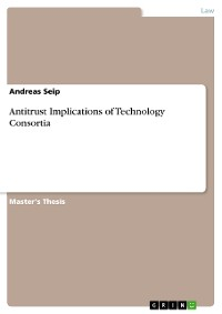 Cover Antitrust Implications of Technology Consortia