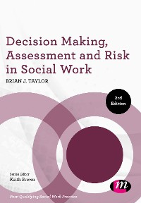 Cover Decision Making, Assessment and Risk in Social Work