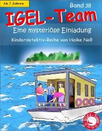 Cover IGEL-Team Band 38, Eine mysteriöse Einladung