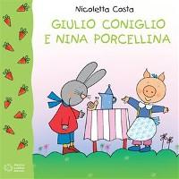 Cover Giulio Coniglio e Nina Porcellina