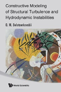 Cover Constructive Modeling Of Structural Turbulence And Hydrodynamic Instabilities