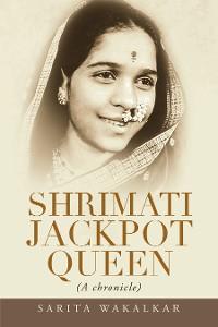 Cover Shrimati Jackpot Queen