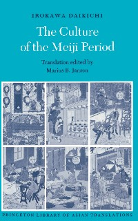 Cover The Culture of the Meiji Period