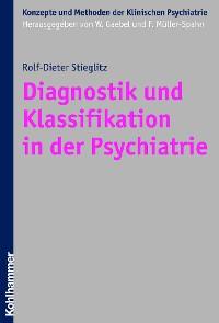 Cover Diagnostik und Klassifikation in der Psychiatrie