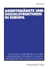 Cover Arbeitsmarkte und Sozialstrukturen in Europa
