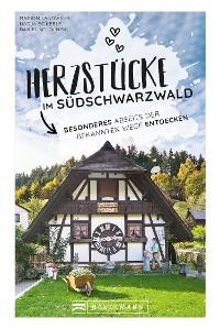 Cover Herzstücke im Südschwarzwald
