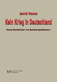 Cover Kein Krieg in Deutschland