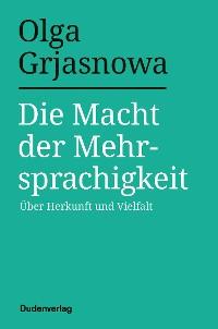 Cover Die Macht der Mehrsprachigkeit