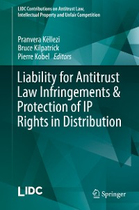 Cover Liability for Antitrust Law Infringements & Protection of IP Rights in Distribution