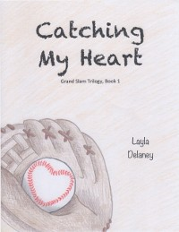 Cover Catching My Heart - Grand Slam Trilogy, Book 1
