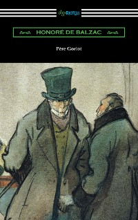 Cover Pere Goriot (Translated by Ellen Marriage with an Introduction by R. L. Sanderson)