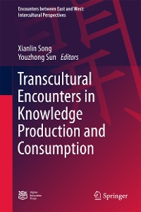 Cover Transcultural Encounters in Knowledge Production and Consumption