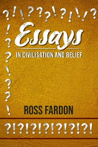 Cover Essays In Civilisation and Belief