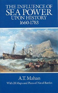 Cover The Influence of Sea Power Upon History, 1660-1783