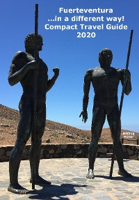 Cover Fuerteventura ...in a different way! Compact Travel Guide 2020