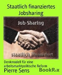 Cover Staatlich finanziertes Jobsharing