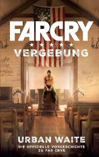 Cover Far Cry 5: Vergebung