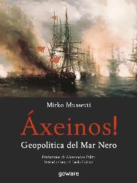 Cover Áxeinos! Geopolitica del Mar Nero