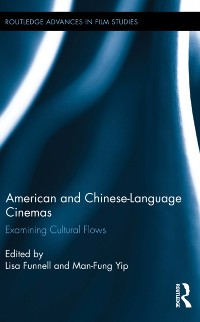 Cover American and Chinese-Language Cinemas