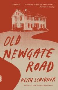 Cover Old Newgate Road