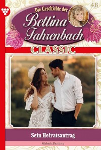 Cover Bettina Fahrenbach Classic 48 – Liebesroman