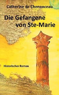 Cover Die Gefangene von Ste-Marie
