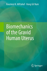 Cover Biomechanics of the Gravid Human Uterus