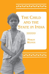 Cover The Child and the State in India