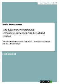 Cover Eine Gegenüberstellung der Entwicklungstheorien von Freud und Erikson