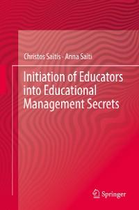 Cover Initiation of Educators into Educational Management Secrets